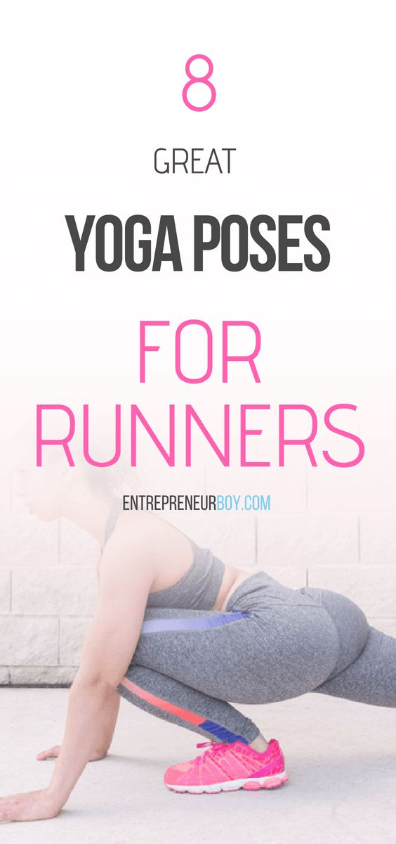 8 Great Yoga Poses For Runners