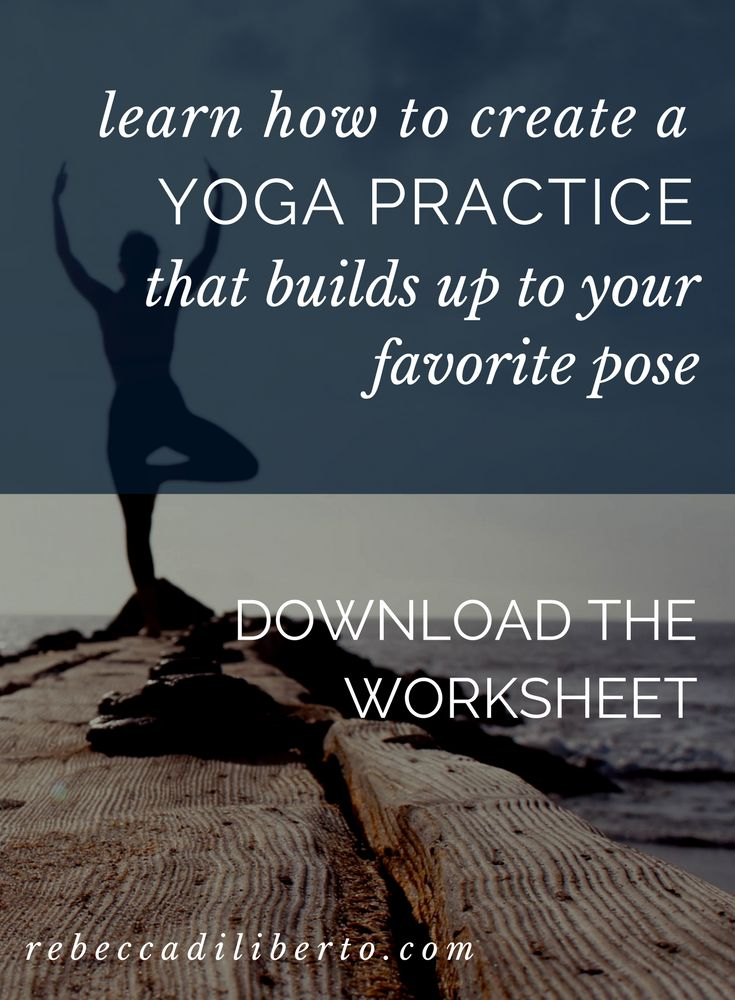 step-by-step worksheet for creating a great yoga practice | download it now