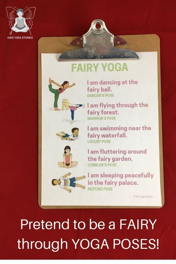 Fairy yoga poses for kids - download your Fairy Yoga Poster to pretend to be a f...
