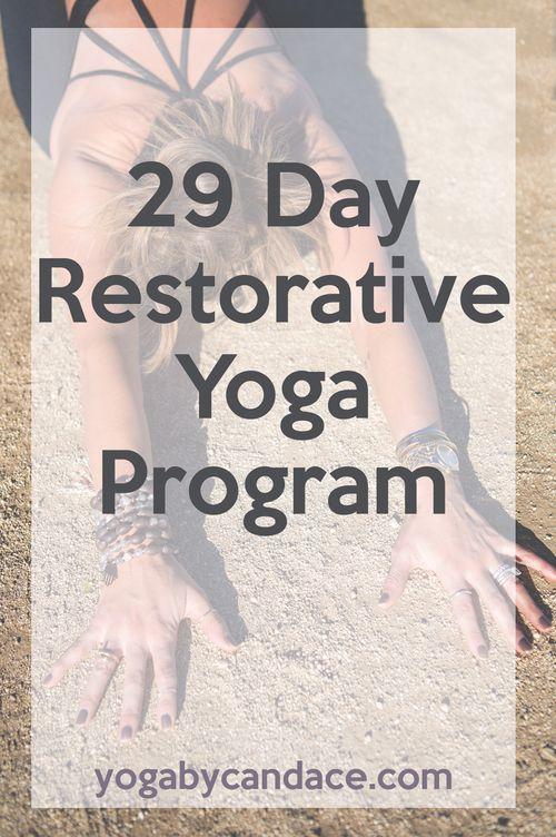 29 Day Restorative Yoga Program - Pin now and follow along!