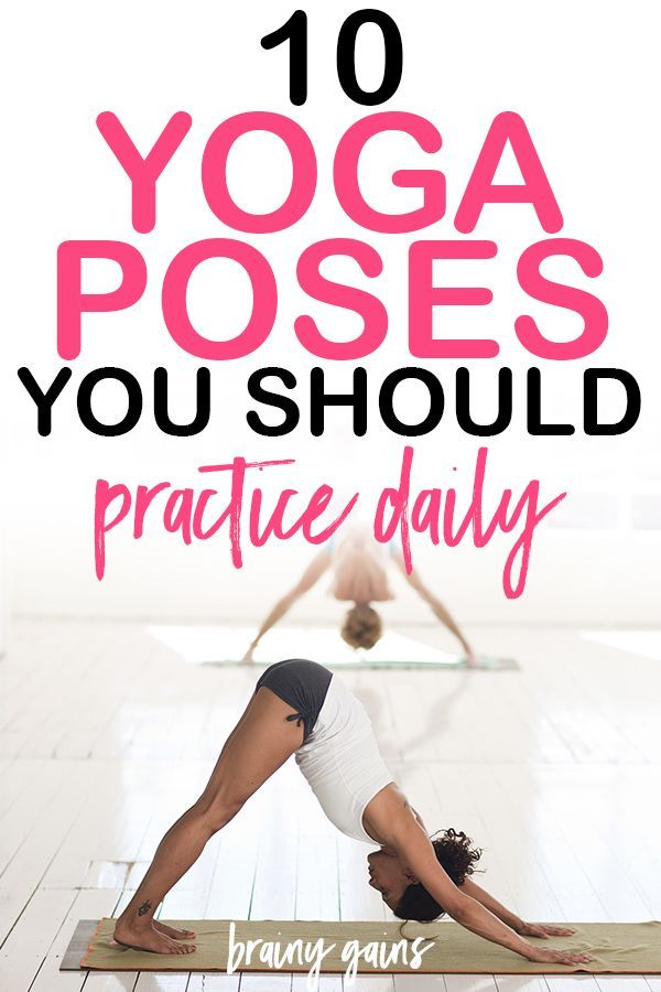Practicing these 10 yoga poses daily will improve your flexibility, stretch and ...