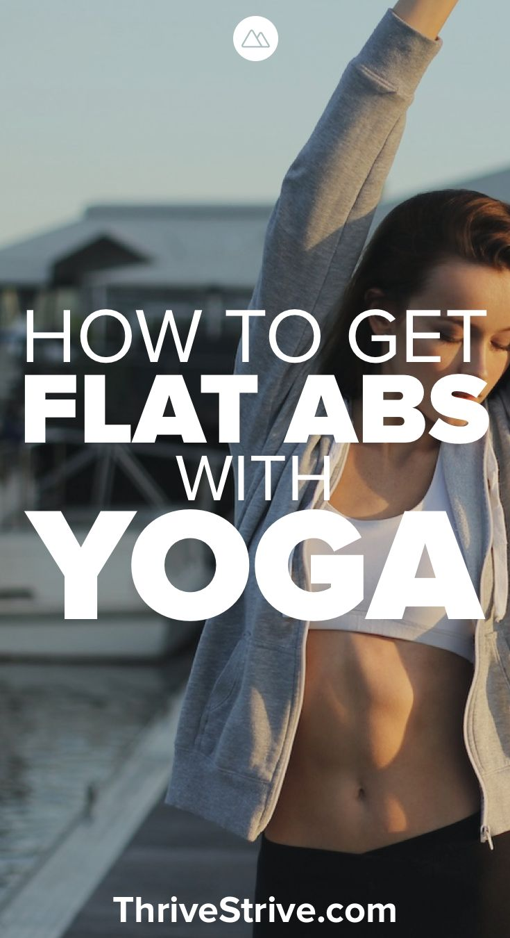 Yoga is great for building strong abs and getting a flatter stomach. Here is how...