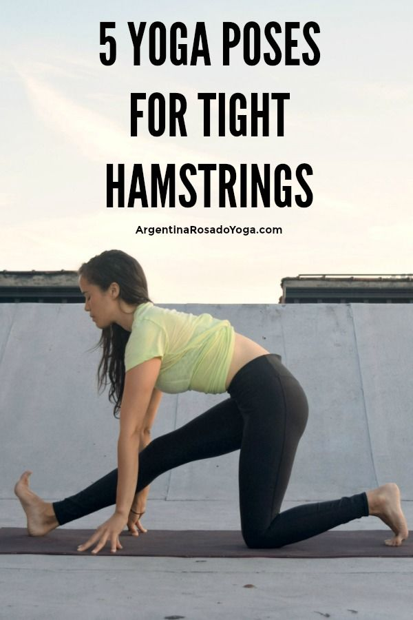 5 Yoga poses for tight hamstrings 3 - Argentina Rosado Yoga!!