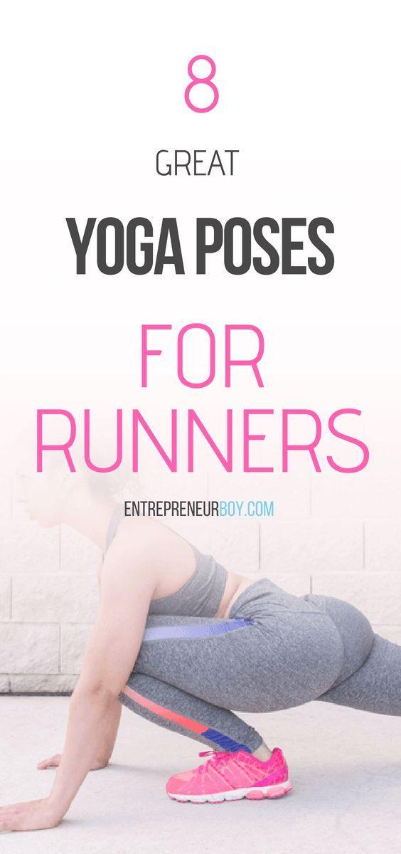 8 Great Yoga Poses For Runners. Yoga | Yoga for flexibility #Yoga - @Entrepreneu...