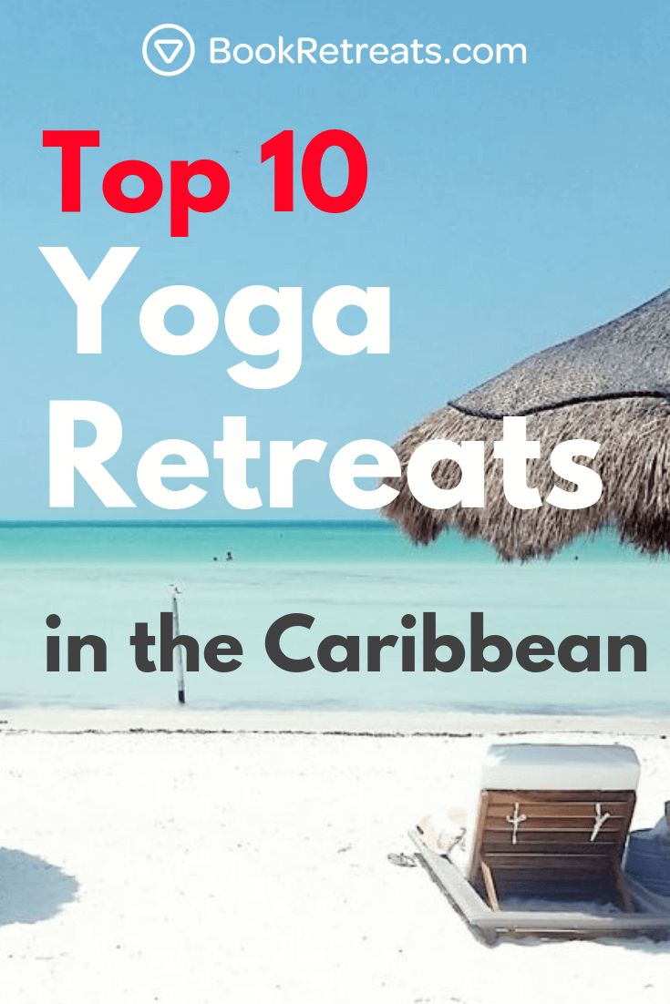 A yoga retreat in the Caribbean could change your life. Visit Jamaica, Mexico, C...