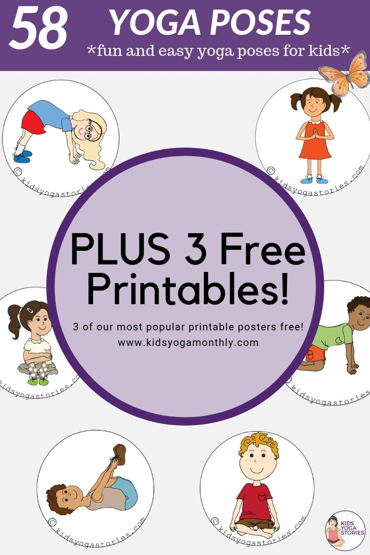 58 Yoga Poses PLUS three free printable yoga posters!   Kids Yoga Stories is you...