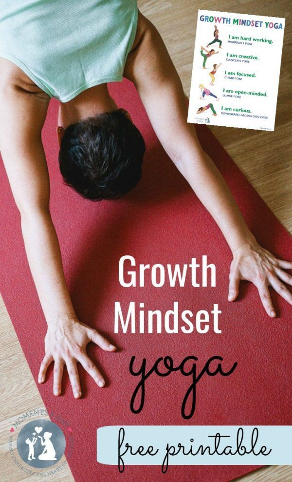 Growth Mindset Yoga Free Printable - Moments A Day, written by Kids Yoga Stories