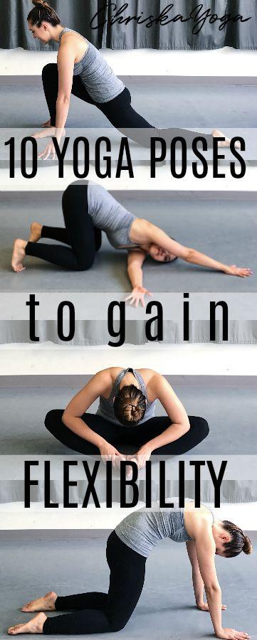 10 Yoga Poses to Gain Flexibility!!!