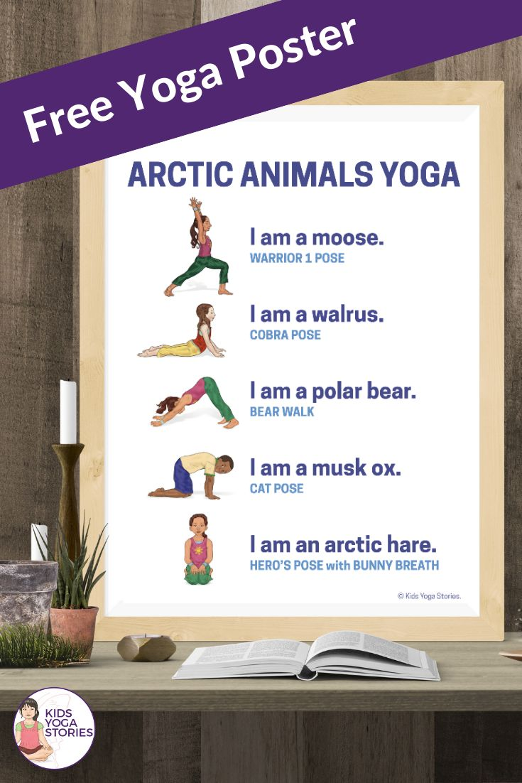 11 Arctic Animals Yoga Poses for Kids (+ Free Printable Poster).    Bring yoga t...