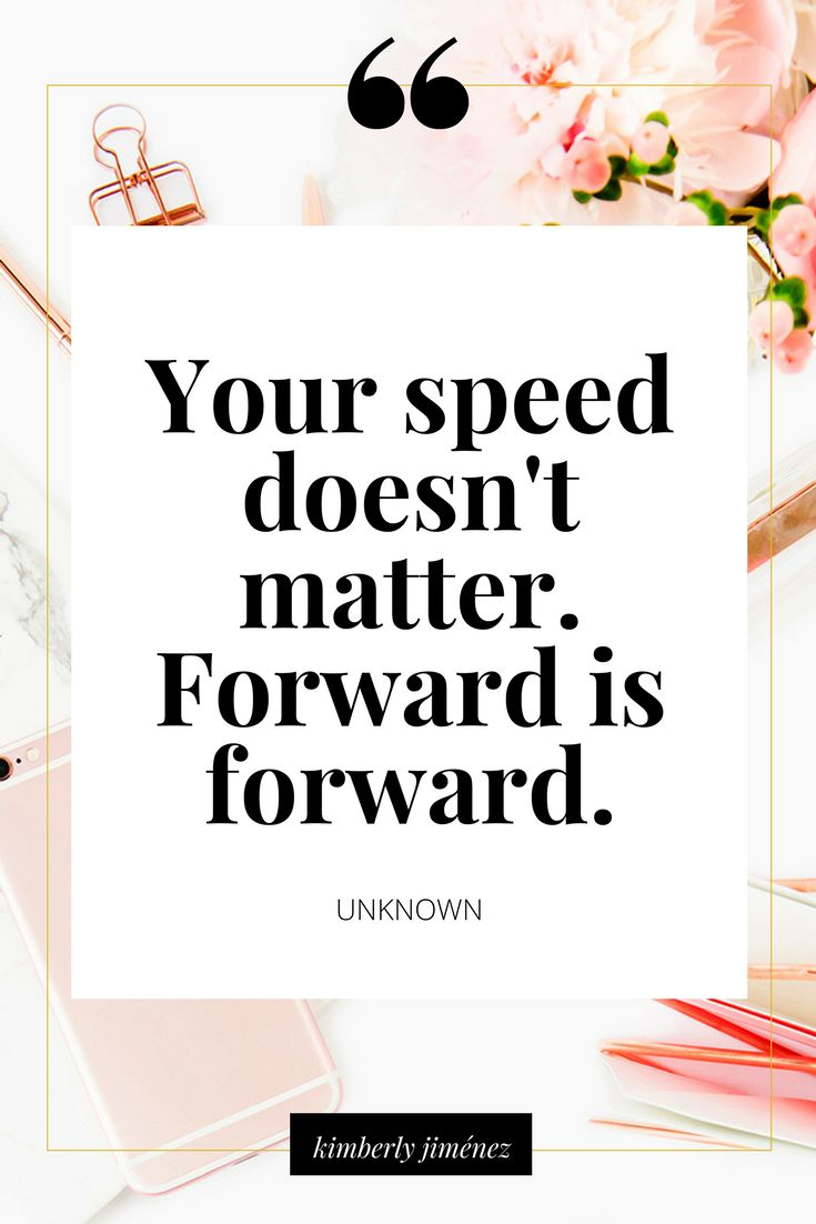 #morningthoughts #quote #Motivation Your Speed doesn't matter. Forward is forwar...