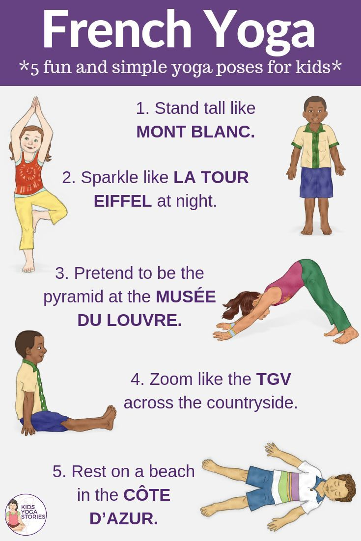 French-inspired yoga poses for kids. Plus french yoga books and more resources. ...