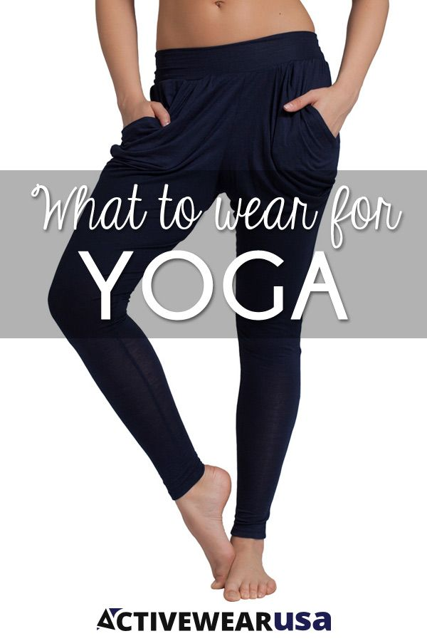 Fashion Insights by an experienced yoga instructor, about how to wear your yoga ...
