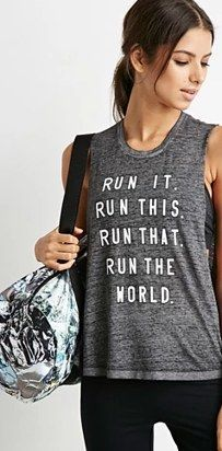 Who run the world? | 25 Badass Tanks That Will Actually Inspire You To Exercise ...