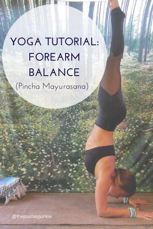 Yoga Tutorial: Pincha Mayurasana - Pin now, read later!