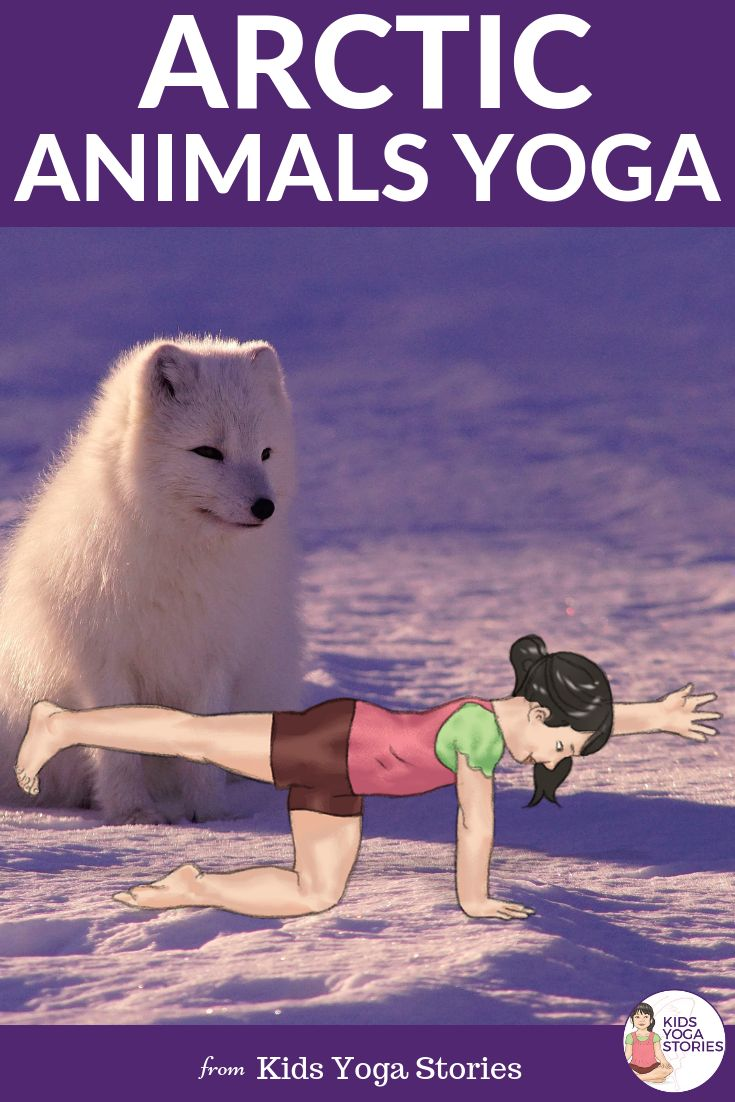 Arctic Animals Yoga Poses for Kids  (Free Printable Poster).    Ready to teach y...