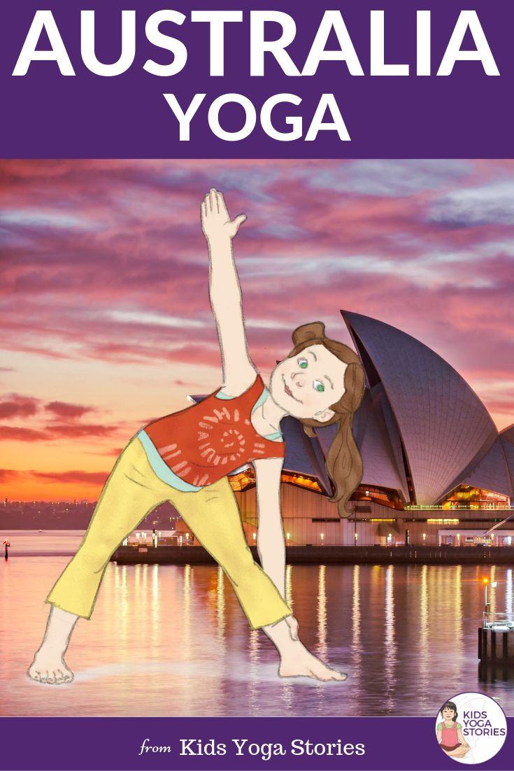 Australia for Kids: Learn about Australia through Yoga Poses for Kids!  5 YOGA P...