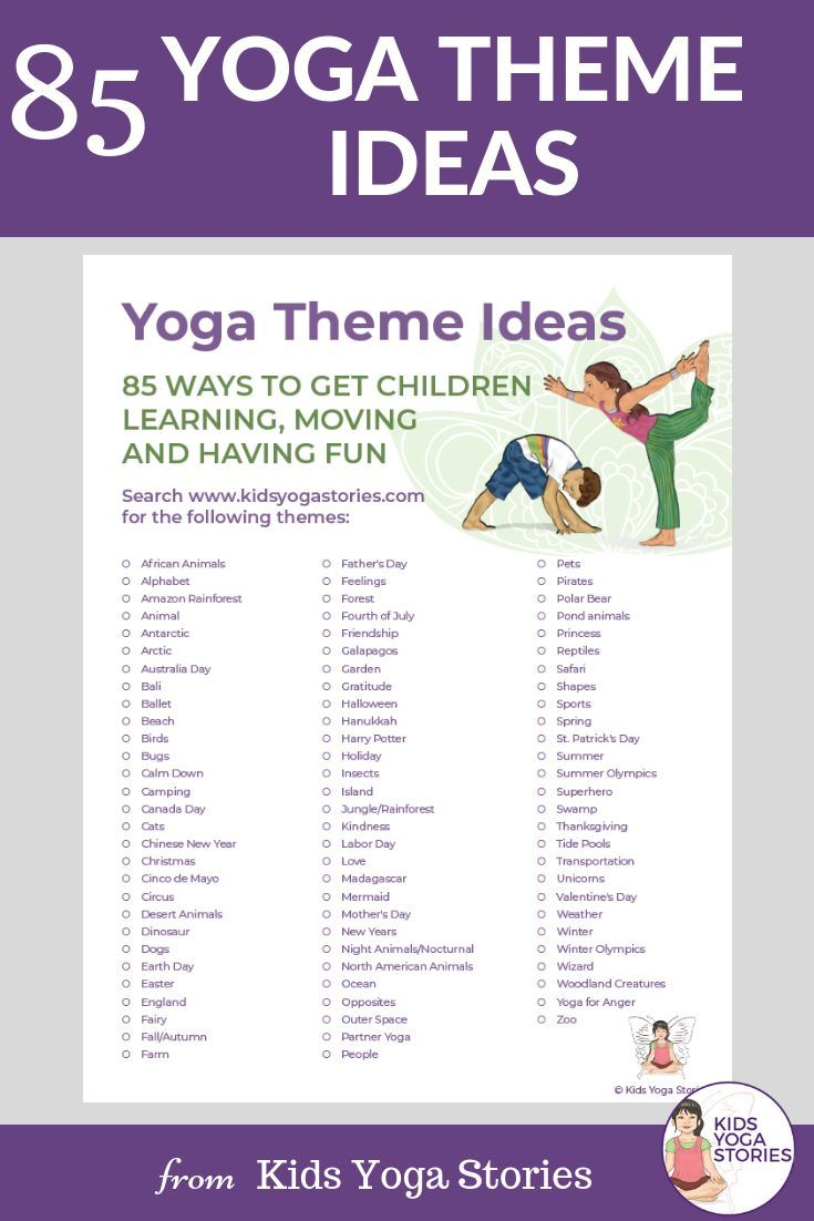 FREE PRINTABLE!   85 Yoga Theme Ideas!   Yoga themes make teaching yoga to kids ...