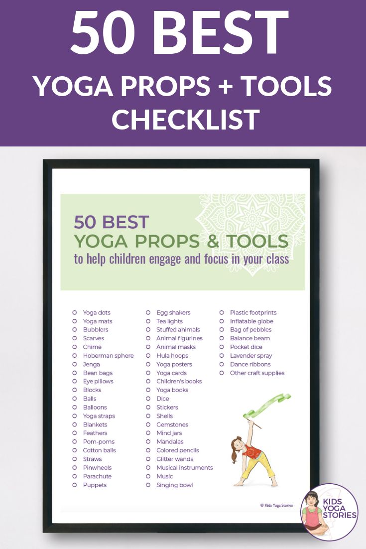 Free Checklist!  50 Best Yoga Props for Kids Tools and props to assist kids in d...