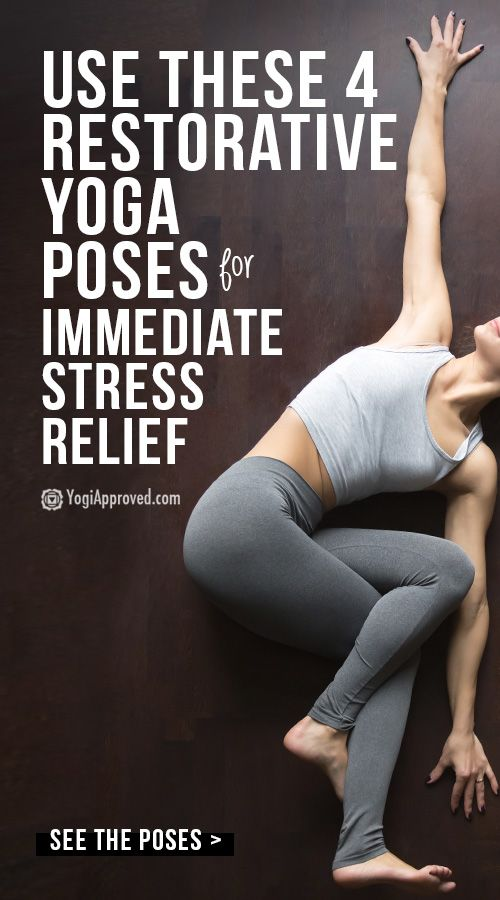 Restorative Yoga for Stress Relief: 4 Poses to Combat Stress Fast   YogiApproved