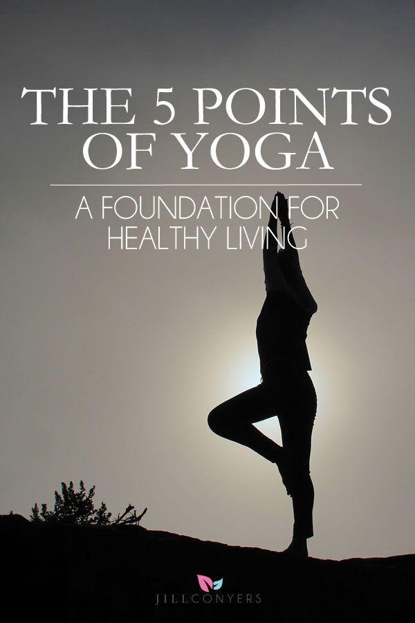 5 Basic Principles of a Yogic Lifestyle