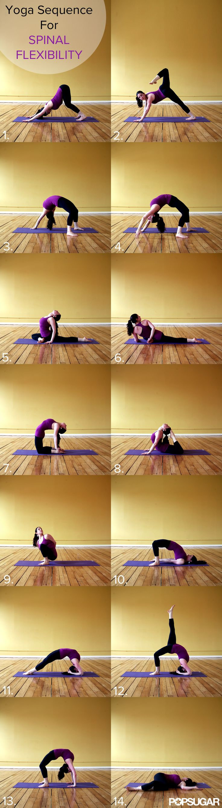Strong and Supple: Yoga Sequence For Spinal Flexibility. I'm pretty sure if ...