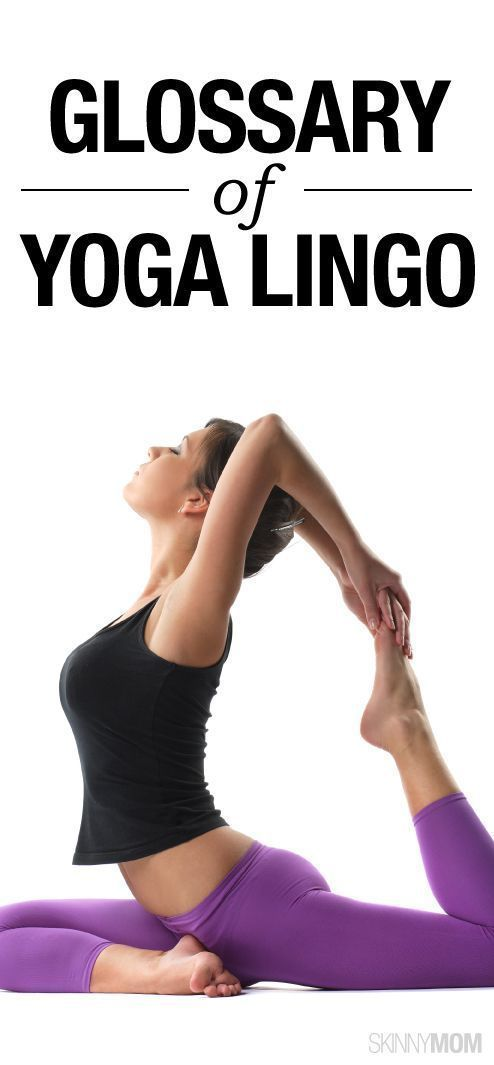 This is the ultimate guide to yoga lingo.