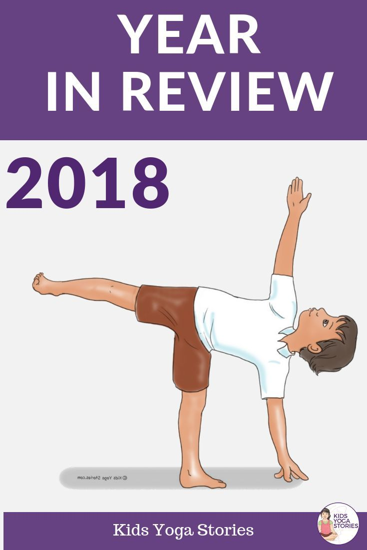 2018 Year in Review of Kids Yoga Stories.  We share our top yoga books, yoga car...