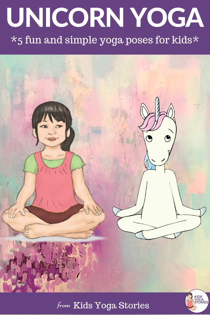5 Fun and Engaging Unicorn-Inspired Yoga Poses for Kids  (FREE Printable Poster!...