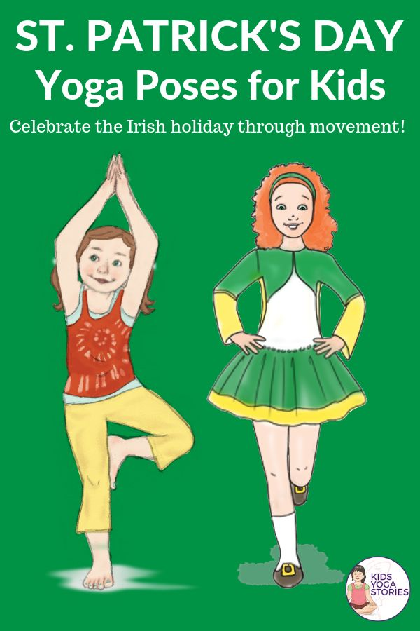 St Patrick's Day Books and Activities for Kids.  5 Yoga poses to celebrate St. P...