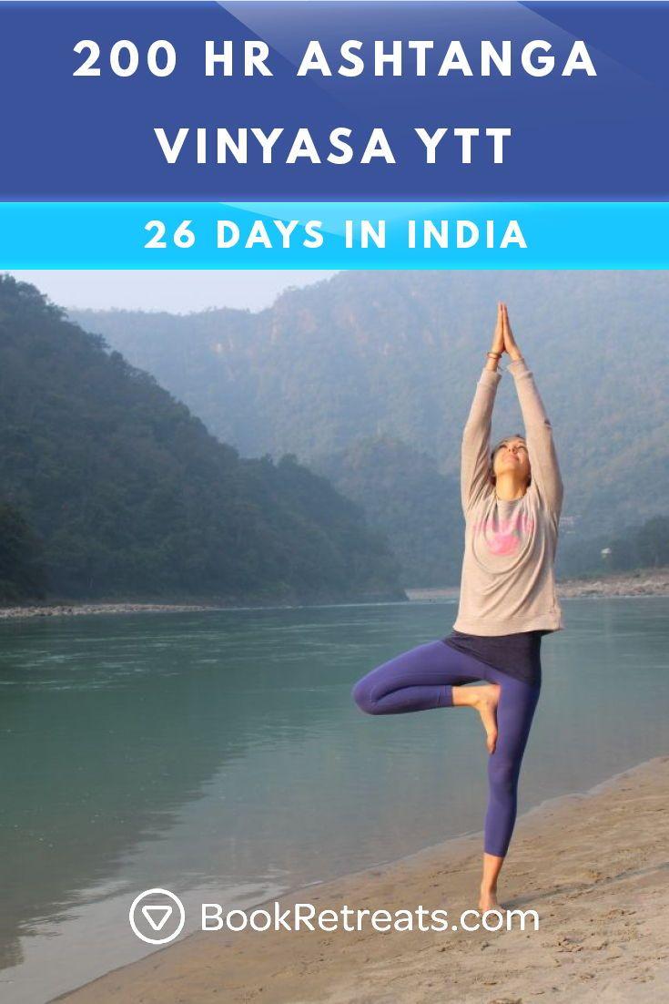 26 Day 200-hr Ashtanga Vinyasa Yoga Teacher Training in Rishikesh, India 🙏 Le...