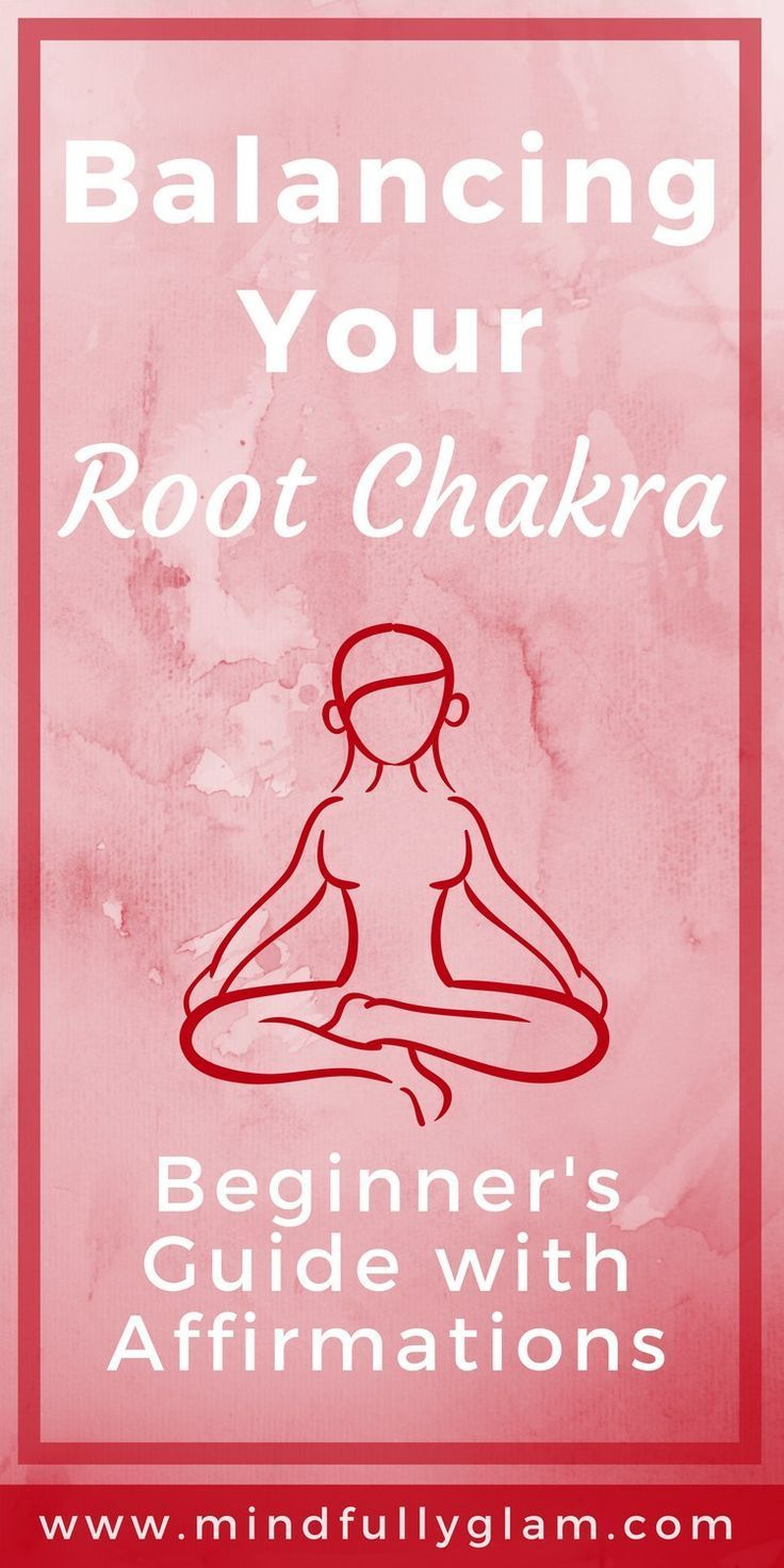 Beginner's Guide to Balancing Your Root Chakra - with Affirmations