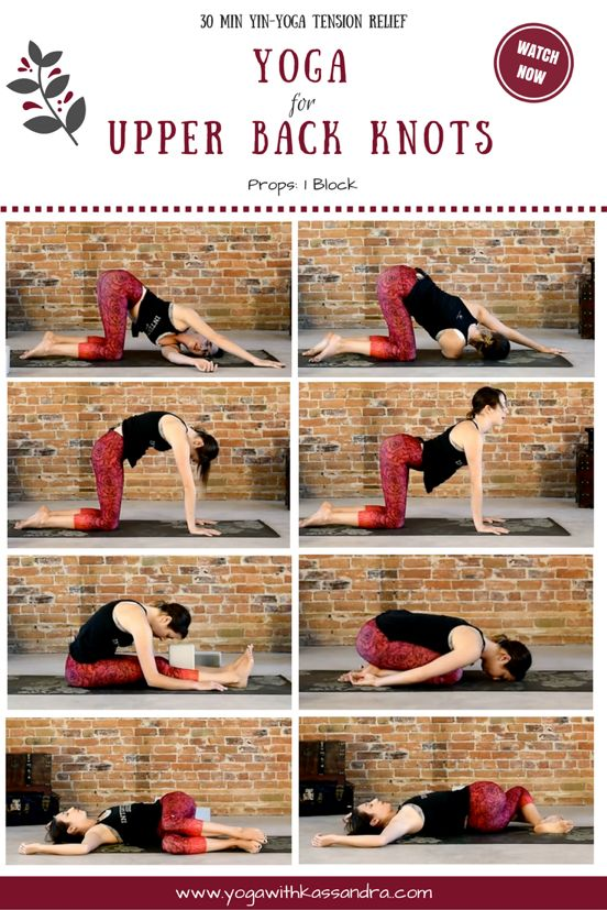 Best Yoga Poses to Relieve Upper Back Knots.