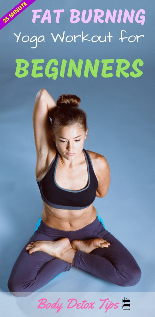In this article you will have a 25 minute fat burning yoga workout for beginners...