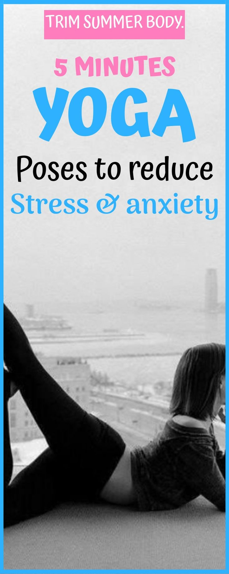 yoga for stress, yoga poses for stress and anxiety relief.