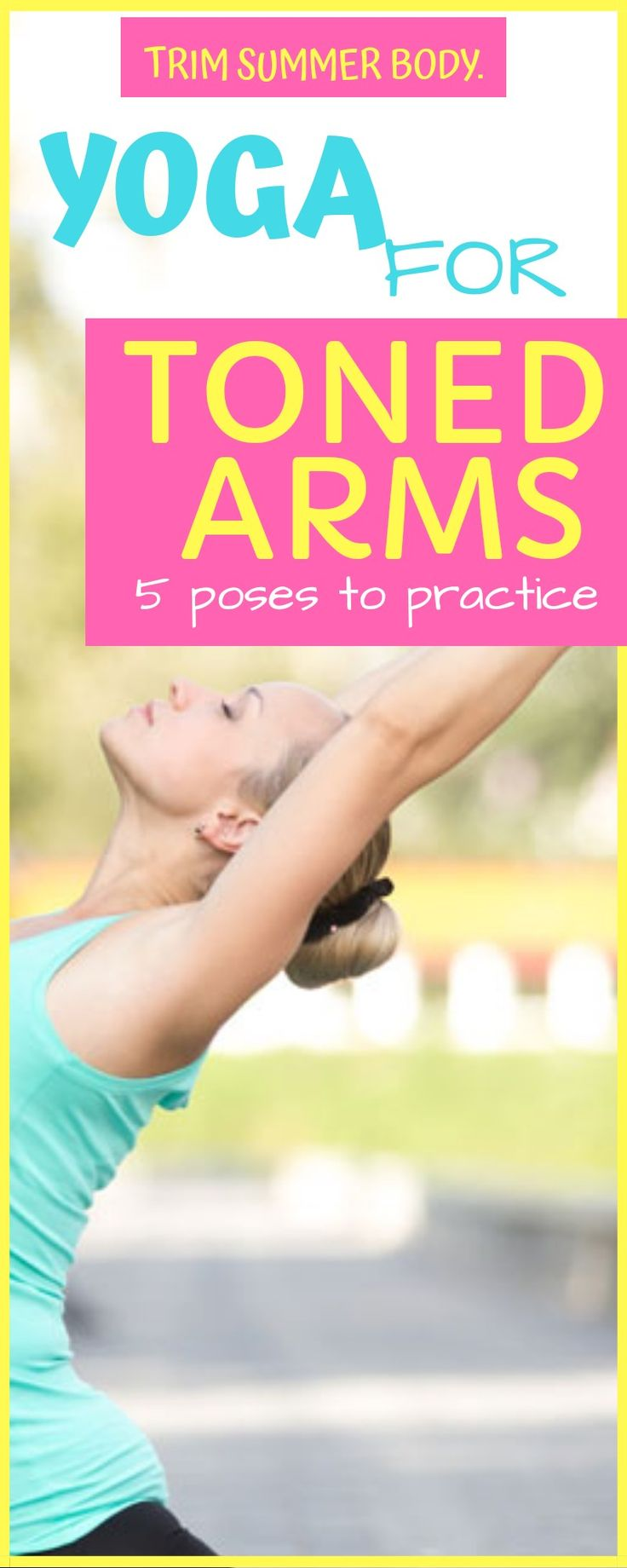 yoga for toned arms - 5 poses to reduce arm fat.