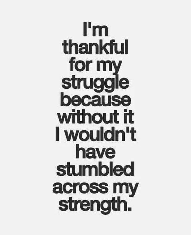 Struggle shapes who we are it defines our true capacity to overcome anything. As...