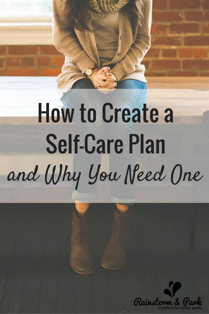 How to Create a Self-Care Plan... and Why You Need One (with a FREE Self-Care printable!)