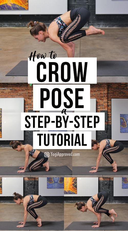 Learn How to Master Crow Pose With This Step-By-Step Tutorial | YogiApproved