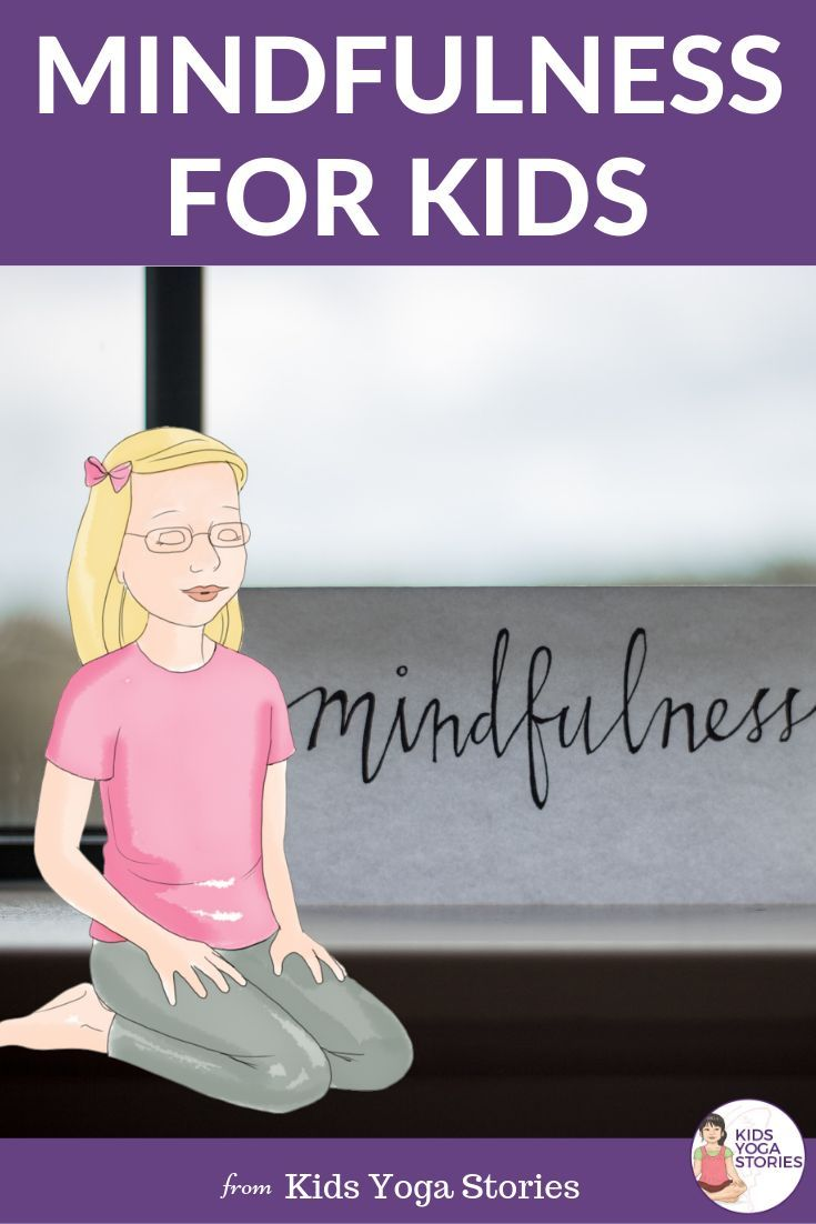 "What is ""mindfulness""? And how we teach kids to be mindful.    Strategies an..."