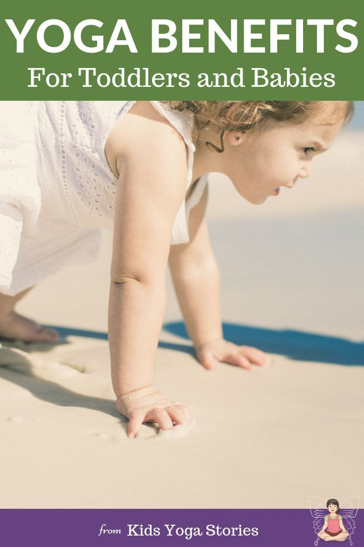The Benefits of Yoga for Toddlers and Babies
