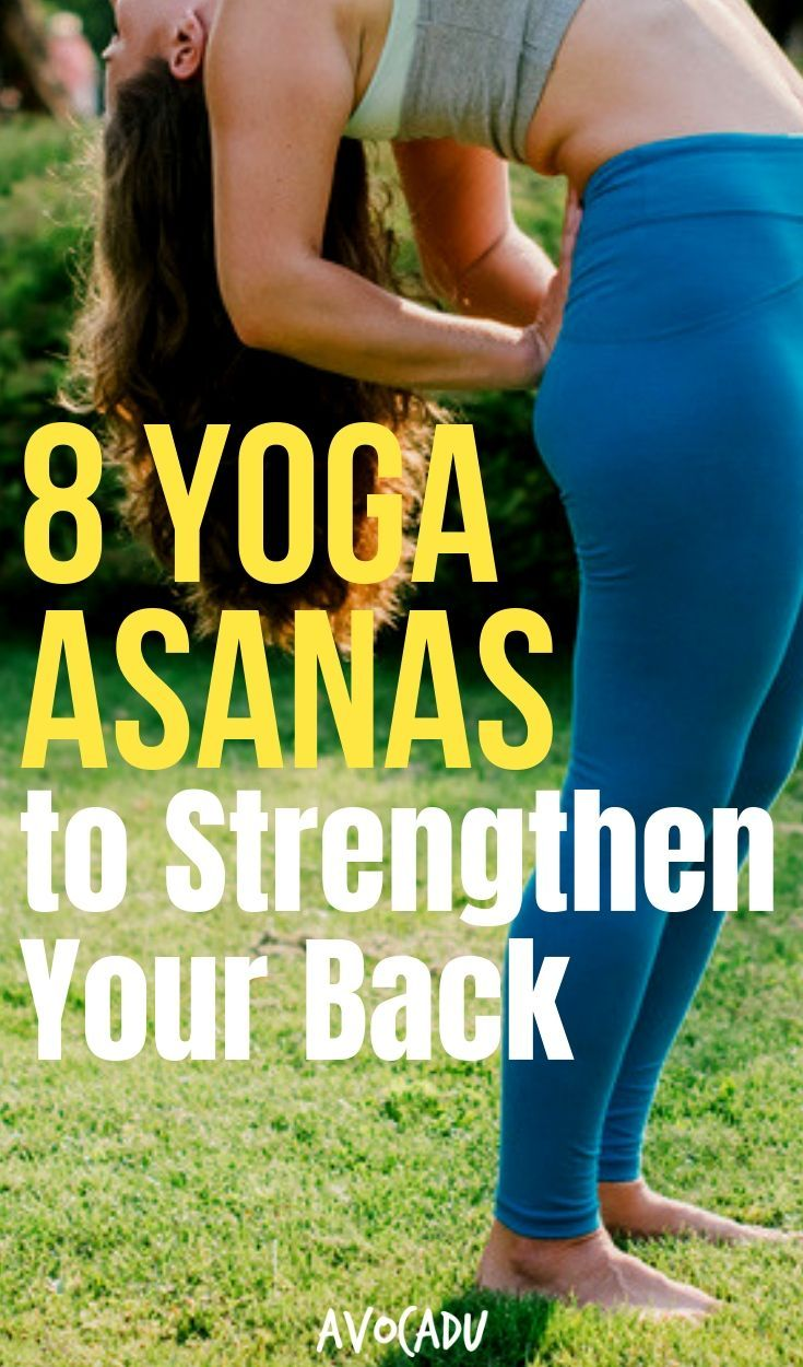 8 Yoga Asanas to Strengthen Your Back