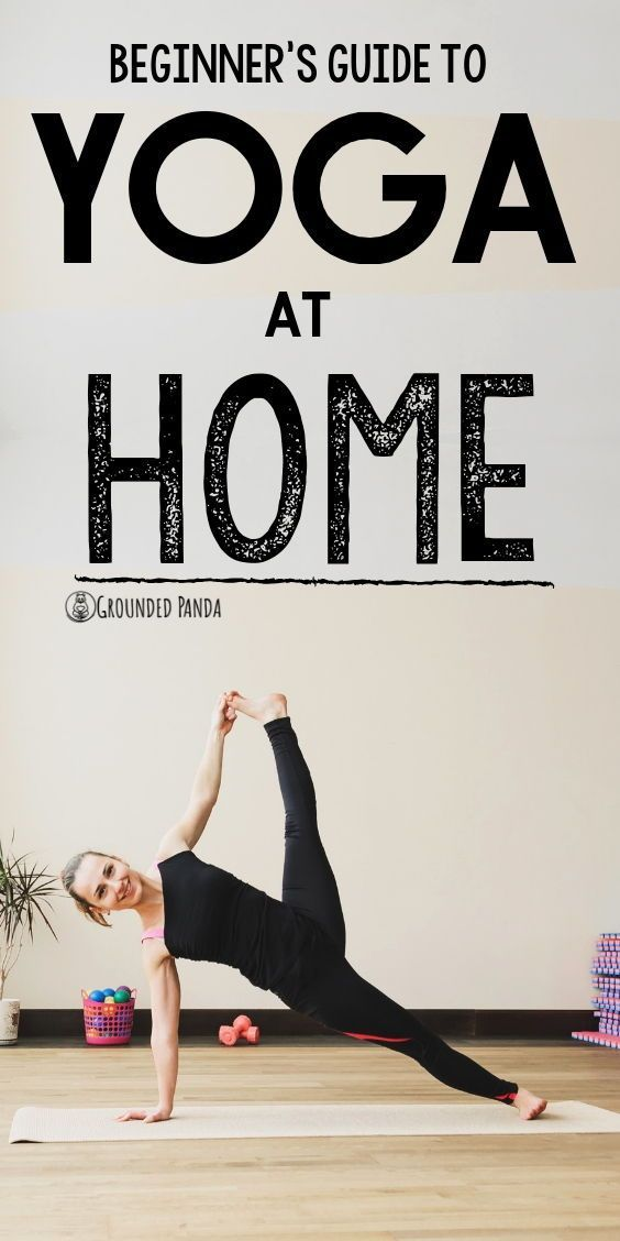 How to Start a Home Yoga Practice as a Beginner