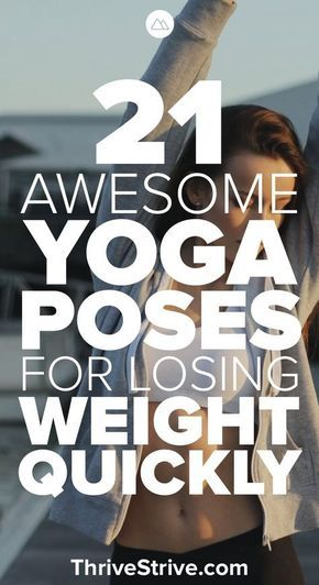The 21 Best Yoga Asanas For Losing Weight Quickly