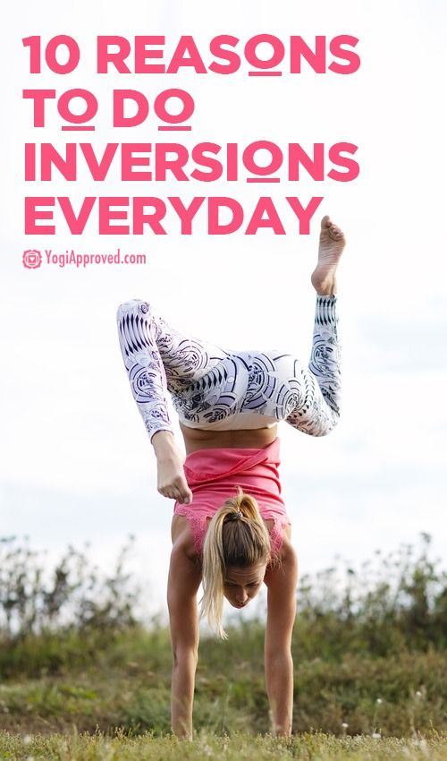 Here Are 10 Reasons to Do Inversions (In Case You Needed an Excuse)