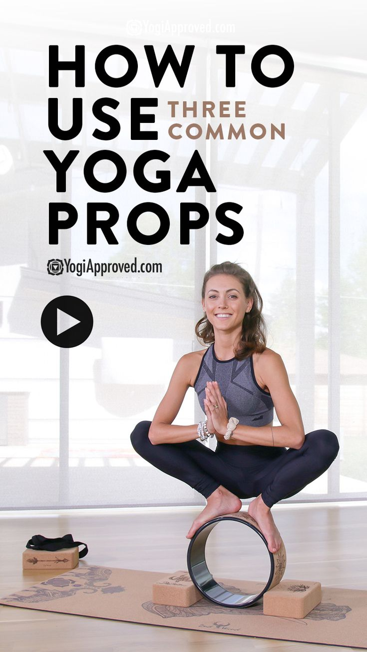 How to Use 3 Common Yoga Props In Your Practice (Video Tutorial)