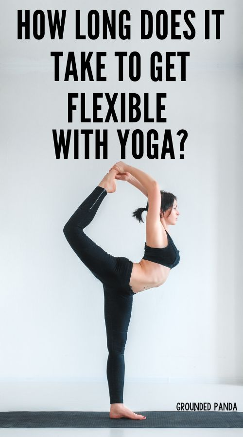How Long Does it Take To Gain Flexibility with Yoga?