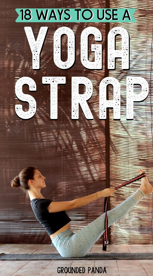 How to Use a Yoga Strap: 18 Yoga Strap Stretches for Beginners