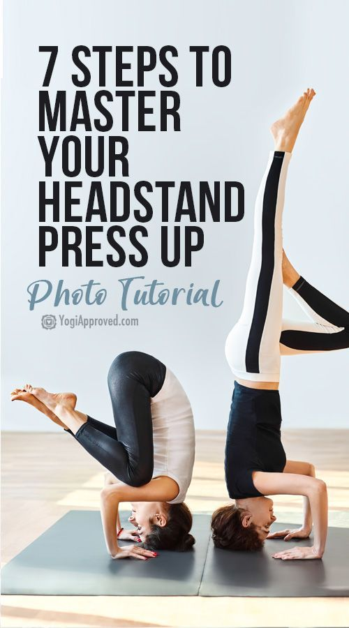 Defy Gravity: Practice These 7 Steps to Master Your Headstand Press Up (Photo Tutorial)
