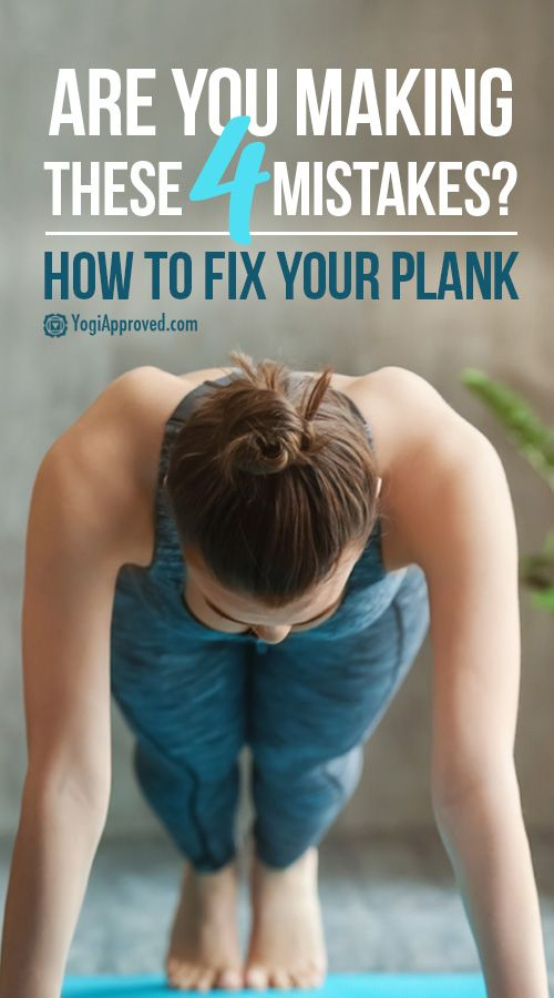4 Common Mistakes In Plank Pose   How to Fix Them | YogiApproved.com