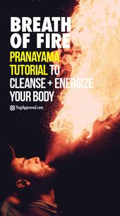 Learn How to Practice Breath of Fire Pranayama In This Quick Tutorial